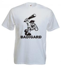 Tricou alb, imprimat Badigard